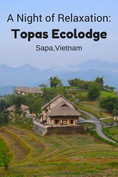 If you're looking for some relaxation in Vietnam look no further! Topas Ecolodge, located outside Sapa, is exactly where you need to be