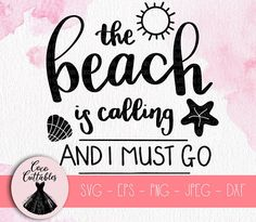 The Beach is calling and I must go SVG, Summer Vacation SVG, Beach Svg, Sea Svg, SVG Cut files for Cricut Silhouette, Png Eps Svg Jpeg Dxf, Instant Download, Commercial Use. #cricutideas #cricutprojects #beachlife #summer #beachsvg #summersvg #vacation #vacay #vacationsvg #thebeachiscallingsvg