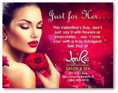 """This Valentine's Day, don't just  say it with flowers or chocolates… say """"I love you' with a truly indulgent Spa Day at Jon'Ric International Salon & Spa New Smyrna Beach. Schedule your appointment just in time for Valentine's Day: (386) 410-3910"""