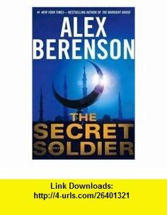 The Secret Soldier Publisher Putnam Adult Alex Berenson ,   ,  , ASIN: B004NPUJ40 , tutorials , pdf , ebook , torrent , downloads , rapidshare , filesonic , hotfile , megaupload , fileserve