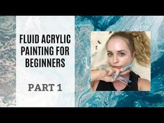 Fluid Painting with A Beginner - Tutorial Showing How To Dirty Pour - YouTube