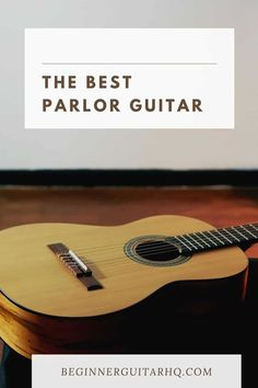 To help you make the most informed purchase and find the perfect model for you, we've compiled a list of the best parlor guitars on the market. Guitar Reviews, Best Acoustic Guitar, Perfect Model, Guitar For Beginners, Sounds Great, Classical Guitar, Body Shapes, Guitars, Music Instruments