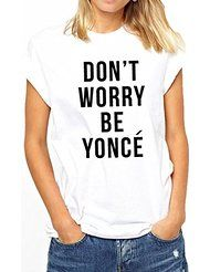 New unisexe don't worry be yonce t-shirt beyonce on the run tour mrs jayZ carter