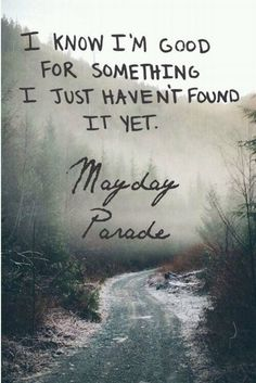 """Miserable At Best"" by Mayday Parade"