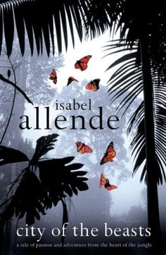 City of the Beasts by Isabel Allende Indiana Jones eat your heart out! Meet Alex Cold, who has the heart of a jaguar, and his friend Nadia who has the heart of an eagle. They join Alex's grandmother on and…