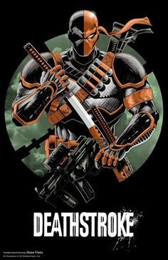 Deathstroke, is the best Villain DC Comic has.  Yeah... I know we all love the Joker....But I need something new and exciting.....