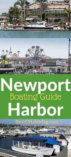 Newport Harbor is a great place to slip your boat and enjoy the SoCal community.