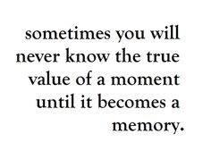 the value of special moments