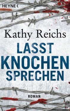 Lasst Knochen sprechen: Roman Die Tempe-Brennan-Romane, Band 3: Amazon.de: Kathy Reichs, Klaus Berr: Bücher