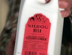 need some nilbog milk!