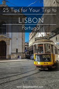 Lisbon, Portugal has centuries of history and tradition but is also fiercely independent with a creative streak which makes it one of the most captivating cities in Europe. With so much to see, do and eat planning to travel to Lisbon can be a little daunting, but arm with these tips you can make your first trip to Lisbon one to remember. 25 Tips for Your First Trip to Lisbon, Portugal www.casualtravelist.com |#lisbon| #portugal | Lisbon travel guide| portugal travel| Lisbon tips| Europe…