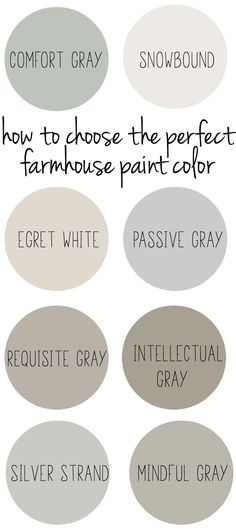 "How to Choose the Perfect Farmhouse Paint Colors. How to choose the perfect farmhouse style paint color. Learn how to achieve that signature ""fixer upper"", rustic style in your home by choosing the perfect farmhouse style paint colors."