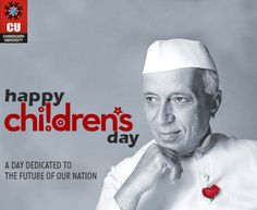 #Chandigarh #University (#CU) wishes Happy Wish You a Happy Birthday #Nehru Ji and a Happy Children's Day..  #ChildrenDay #ChandigarhUniversity
