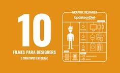 10 filmes para Designers e criativos em geral