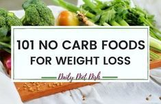 101 Best No Carb Foods For Weight Loss | Low Carb Weight Loss