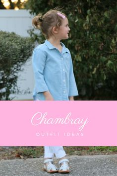 chambray outfit ideas | kids fashion trends | spring fashion for kids | Spring fashion | children fashion | MomTrends.com