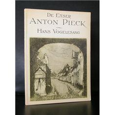 Anton Pieck # DE ETSER ANTON PIECK # 1985, nm