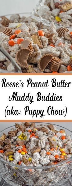 Reese's Peanut Butter Cups Muddy Buddies (aka: puppy chow) Reese's Peanut Butter Puppy Chow. A dash of Reese's pieces. Muddy buddies made with peanut butter, milk chocolate, and peanut butter chips. Puppy Chow Recipes, Snack Mix Recipes, Yummy Snacks, Delicious Desserts, Cooking Recipes, Yummy Food, Snack Mixes, Recipe Puppy, Candy Recipes