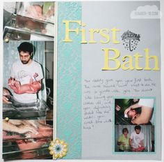 scrapbook layouts for new baby girl | Scrapbooking: Baby's First Bath - Number 19
