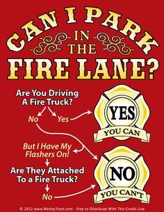 No parking in the fire lane! Firefighter Family, Firefighter Paramedic, Firefighter Quotes, Volunteer Firefighter, Firefighter Gifts, Into The Fire, Fire Dept, Fire Engine, Fire Trucks