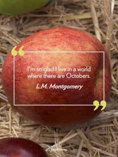 18 Quotes That Will Make You Fall in Love With Autumn...including this one by the author of Anne of Green Gables, L.M. Montgomery. #aogg #lmmontgomery