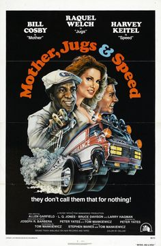 Mother, Jugs & Speed is a 1976 black comedy film directed by Peter Yates. It stars Bill Cosby (Mother), Raquel Welch (Jugs), Harvey Keitel (Speed), and Larry Hagman as employees of an independent ambulance service trying to survive in Los Angele 1976 Movies, Old Movies, Vintage Movies, Great Movies, Famous Movies, Hindi Movies, Bill Cosby, Raquel Welch, Garfield