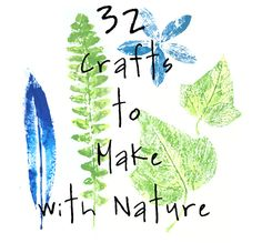 32 Awesome Things To Make With Nature (some very cool ideas, the kind where you just see a pic and you get it -- my favorite kind)