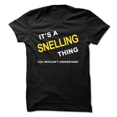Its A Snelling Thing - #gifts #gift for girlfriend. GET YOURS  => https://www.sunfrog.com/Names/Its-A-Snelling-Thing.html?id=60505