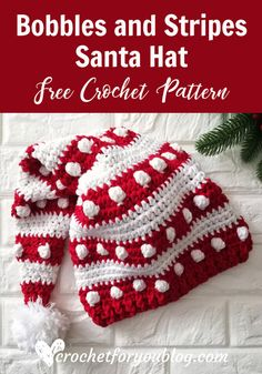 Crochet Bobbles and Stripes Santa Hat Free Pattern - knitting is as easy as . - Crochet Bobbles and Stripes Santa Hat Free Pattern – knitting is as easy as 3 Knitting boil - Crochet Crafts, Crochet Projects, Free Crochet, Knit Crochet, Crochet Crown, Crochet Lovey, Crochet Daisy, Crochet Ideas, Crochet Christmas Decorations