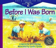 Before I Was Born: Designed for Parents to Read to Their Child at Ages 5…