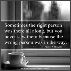 Sometimes the right person was there all along