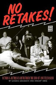 No Retakes by Sandra Grabman and Wright King (2008, Paperback)