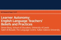 teacher beliefs and reported practices regarding learner autonomy.