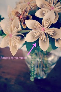 Lindas Flores de papel! Um brinde ao site  Chá das Panelas!