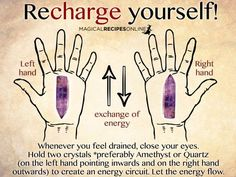 witchcraftmagazine: How to Recharge yourself. Change your life with the Magic of Crystals : http://www.magicalrecipesonline.com/2016/05/7-easy-magical-ways-to-use-crystals-in.html Learn Real Magic in