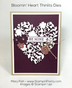 Pretty Valentine's Day card combining Bloom' Heart Thinlits Dies & Bloomin' Love stamp set - Created by Mary Fish, Independent Stampin' Up! Demonstrator. Details, supply list and more card ideas on http://stampinpretty.com/2015/12/bloomin-heart-valentines-day-card.html