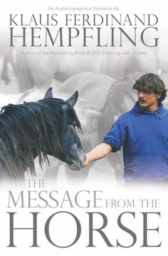 New book by Klaus Ferdinand Hempfling - the best horseman I have ever come accross. Beyond that he is a brilliant life coach and mentor in personal development. This book is about his own path to his being with horses - and so much more. I loved it! Horse Riding Tips, Horse Books, Western Riding, English, Ferdinand, Horse Care, Equestrian Style, Beautiful Horses, Pretty Horses