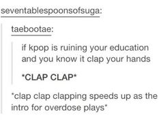 If you're going to celebrate failing grades because of KPop, at least do it correctly. ;)