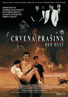 Red Dust (Crvena prašina) (1999) Hd Movies, Movies Online, Foreign Movies, Full Movies Download, Hd Streaming, Croatia, Cinema, Film, World
