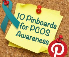 10 Pinterest Boards for PCOS Awareness and Support - Infertility.Answers.com
