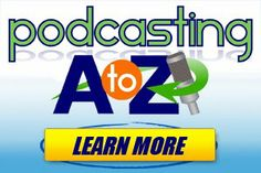 Podcasting A to Z Review An Insider's Perspective From A Recent Graduate.  Learn more about Podcasting A to Z here.