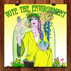 Vote the Environment by Erika Pitcher