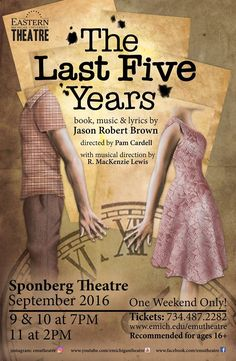 The show audiences were raving about in June is back for ONE WEEKEND ONLY! Don't miss Jason Robert Brown's powerful musical THE LAST FIVE YEARS playing Sept. 9-11 only at #EMUTheatre!
