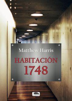 Habitación 1748 – Matthew Harris