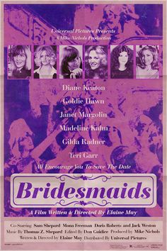 Posters of Modern Films Re-Cast with Classic Actors - Bridesmaids (I would've loved to see this, actually)