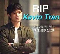 He died a day after his birthday...As much as I love the Winchesters, Kevin deserved so much better, you will be missed