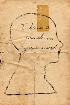 love the way you think mind quotes relatable feelings words phrases I Have A Crush, Your Crush, Having A Crush, Mind Crush, Background Cool, Hopeless Romantic, Beautiful Words, Beautiful Mind, Inspire Me