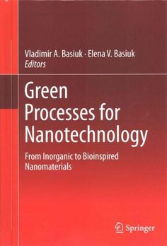 Processes for Nanotechnology: From Inorganic to Bioinspired Nanomaterials