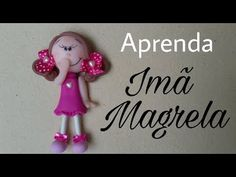 DIY - IMÃ MAGRELA/ ELISANGELA MOTTA - YouTube
