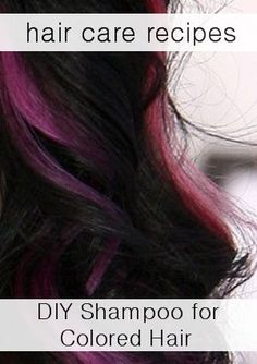 5+ Natural Shampoo Recipes: How to make shampoo for Color treated hair.